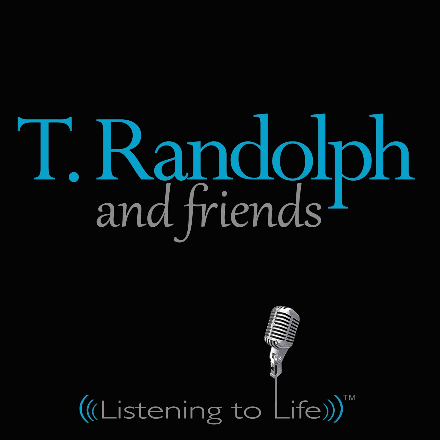 T. Randolph and Friends